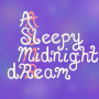 ASleepyMidnightdReam ASMR