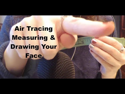 ASMR Air Tracing, Measuring & Drawing Your Face Role Play.  Whispering and Mouth Sounds.