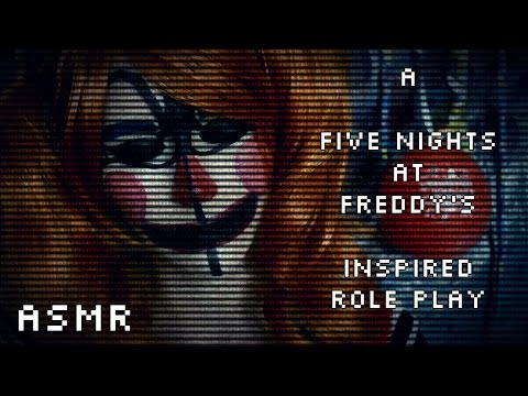 ASMR A Five Nights at Freddy's Inspired Role Play [Creepy]