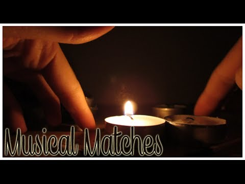 [BINAURAL ASMR] Musical Matches (lighting matches, candles, music, sizzling, etc.)