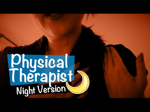 [Night Version🌙] Physical Therapist Roleplay ASMR 💆🏻