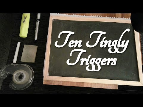 10 ASMR Triggers - Brush, Chalkboard, Pen, Highlighter, Tapping, Crinkles, Scratching