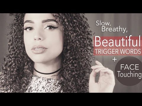 [ASMR] Slow, Breathy BEAUTIFUL Trigger Words + FACE TOUCHING for SLEEP