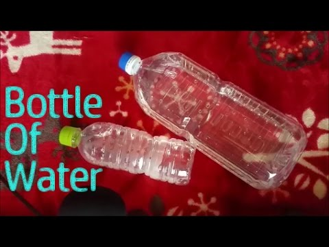 ASMR Bottle Of Water (Requested)