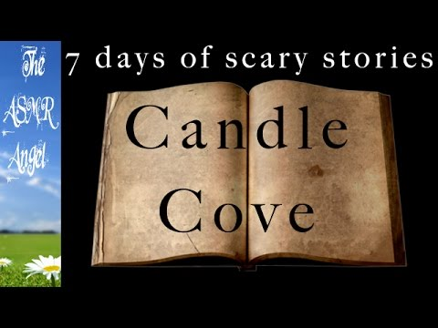 ASMR Scary Story - CANDLE COVE - Ear to Ear Softly Spoken