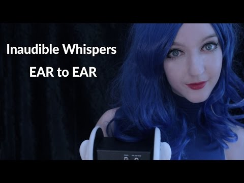 ASMR Unintelligible & Inaudible Whisper EAR to EAR (Mouth Sounds, Binaural, 3Dio)