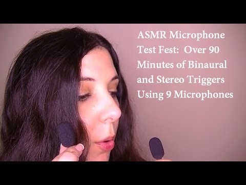 ASMR Microphone Test Fest:  Over 90 Minutes of Binaural and Stereo Triggers Using 9 Microphones