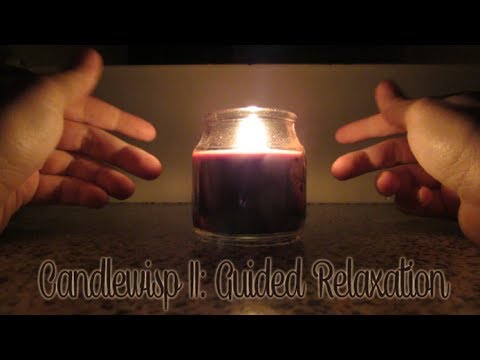 [BINAURAL ASMR] Candlewisp II: Guided Relaxation (tapping, visual, affirmation, brushes, etc.)