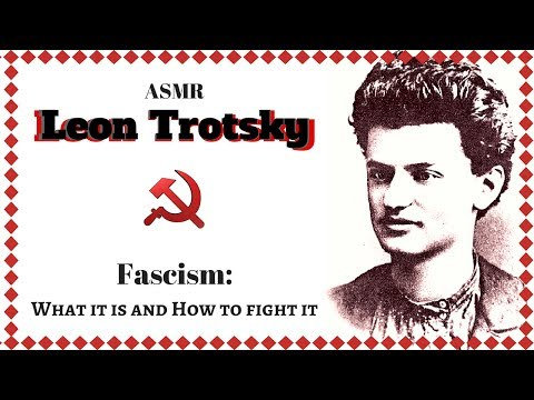 ☭✦ ASMR ✦☭ Leon Trotsky ✦ Fascism: What It Is and How to Fight It ✦ Mic Brushing ✦