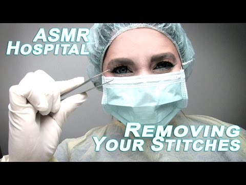 Removing Your Stitches - ASMR Medical Role Play