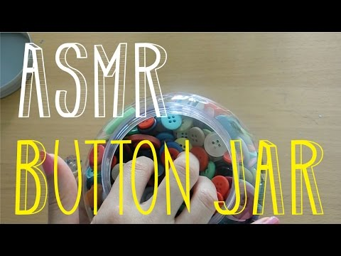 ASMR Playing with a Button Jar - Soft Spoken Comments - Little Watermelon