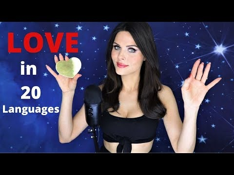 [ASMR] I LOVE YOU IN 20 LANGUAGES ❤️