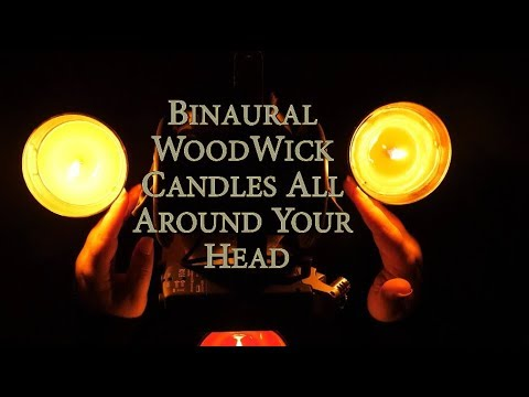 ASMR Binaural WoodWick Candles For Tingles, Sleep, and Relaxation