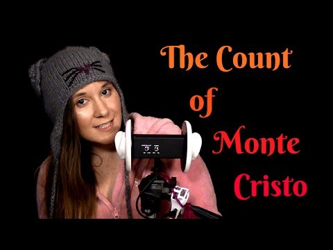 ✦ ASMR ✦ Epi 10 The Count of Monte Cristo ✦ Alexandre Dumas ✦ Whisper ✦ Storytelling