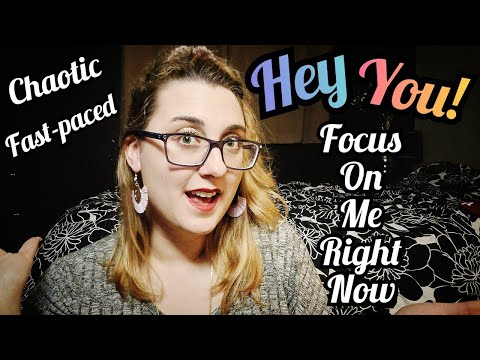 ASMR Chaotic & Fast Focus On Me
