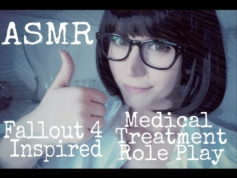 ASMR Fallout 4 Inspired Medical Treatment Role Play