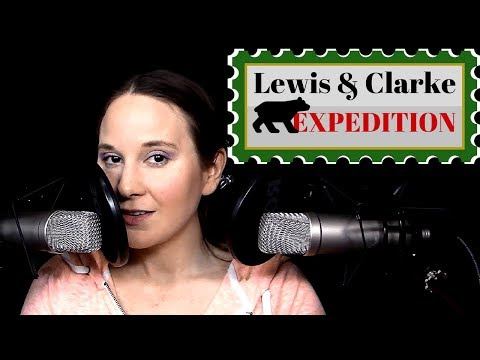 ASMR ✦ Episode 40 ✦ The Lewis and Clark Expedition ✦ Storytelling Whisper Triggers