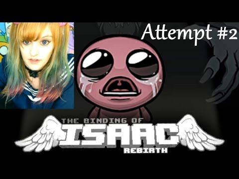 Binding of Isaac Rebirth Let's Play ~ 2nd Attempt ~ BabyZelda Gamer Girl
