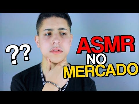 ASMR NA VIDA REAL – NO MERCADO