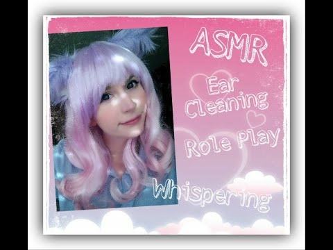 🐾 ASMR Ear Cleaning Role Play w/ MommyCat . Whispering . 耳かき 🐾