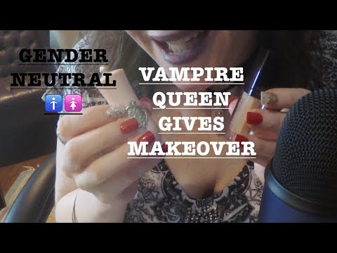 ASMR Vampire Queen Gives You Makeover Role Play.  Gender Neutral