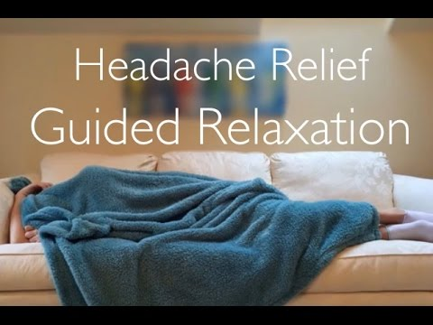 Headache Relief Guided Relaxation