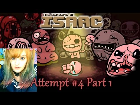 Binding of Isaac Let's Play【4th Attempt: Part 1】~ BabyZelda Gamer Girl