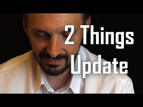 Quick 2 Things Update