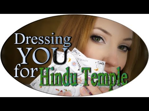 Dressing YOU for Hindu temple: ASMR Role Play