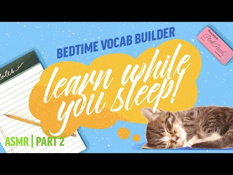 Learn in Your Sleep Vocabulary Builder Part 2 | ASMR