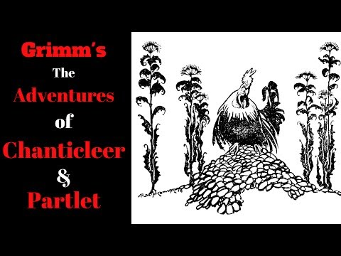🌟 ASMR 🌟 The Adventures of Chanticleer and Partlet 🌟 Grimm's Fairy Tales 🌟