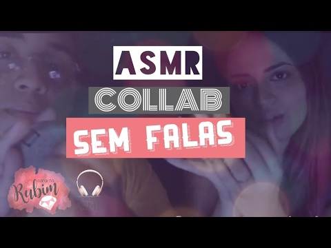ASMR COLLAB BRASIL: MOUTH SOUNDS, WHISPPERS ft. Mike pra sempre