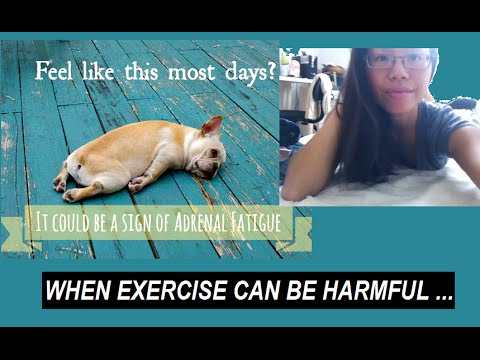 WHEN EXERCISE IS HARMFUL ...