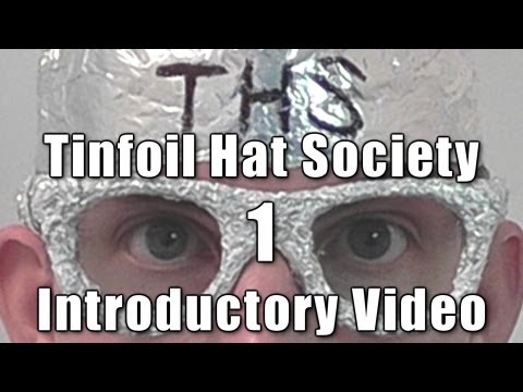 Tin Foil Hat Society: Introductory Video (Part 1) [ ASMR ]