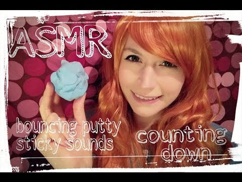 ASMR Counting down & Bouncing Putty Sticky Sounds