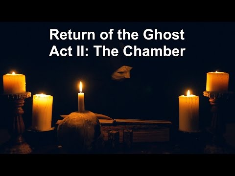 Return of the Ghost - Act II: The Chamber [ ASMR Phantom of the Opera Fan-fiction ]
