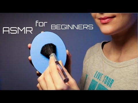 ASMR for Beginners & First Time Tinglers