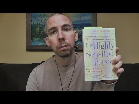 """ASMR - Discussing Chapter 2 of """"The Highly Sensitive Person"""" by Dr. Elaine Aron"""