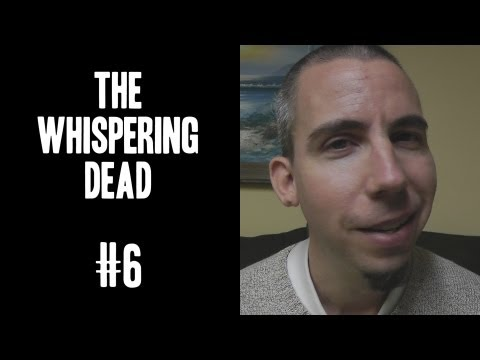 The Whispering Dead #6 - ASMR Fan Talk about AMC's The Walking Dead TV Show *SPOILERS*