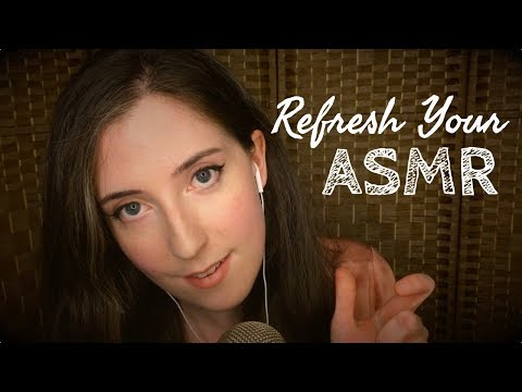 ASMR | How to Get Your Tingles Back! | Soothing Sound Assortment for Sleep