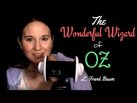 ASMR ✦ Episode 15 ✦ The Wonderful Wizard of OZ ✦ L. Frank Baum ✦ Whispered Reading and Storytelling