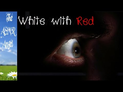 Creepypasta - Scary Short Story - White with Red - Soft Spoken ASMR