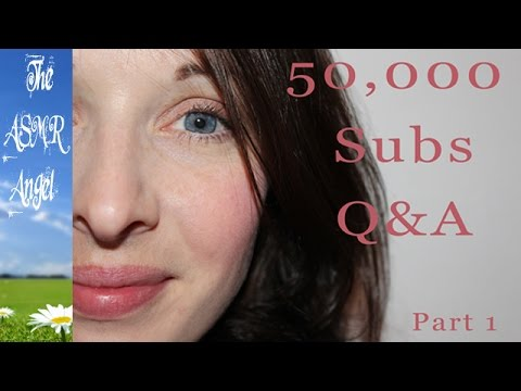 50,000 Subscribers Q&A - ASMR Soft Whispering