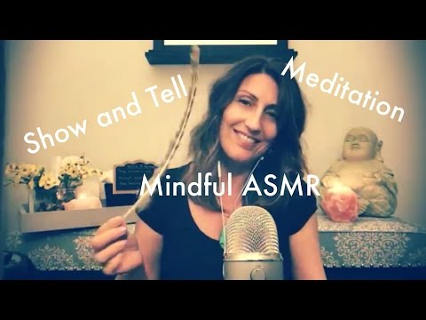 ASMR Soft Whispers | Tingly sounds | Show and Tell | Guided Meditation for Relaxation
