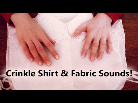 ASMR Crinkle Shirt and Fabric Sounds (No Talking)