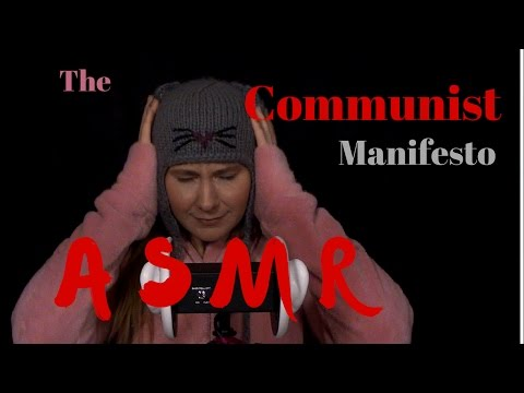 ☭ ASMR ☭ Chapters 3 & 4 ☭ Communist Manifesto ☭ Karl Marx | Whisper