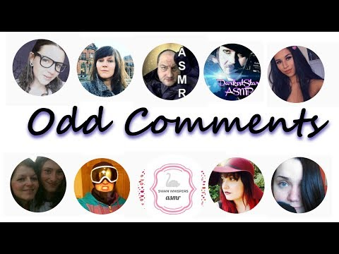 Reading Odd and Mean Comments ASMR collab